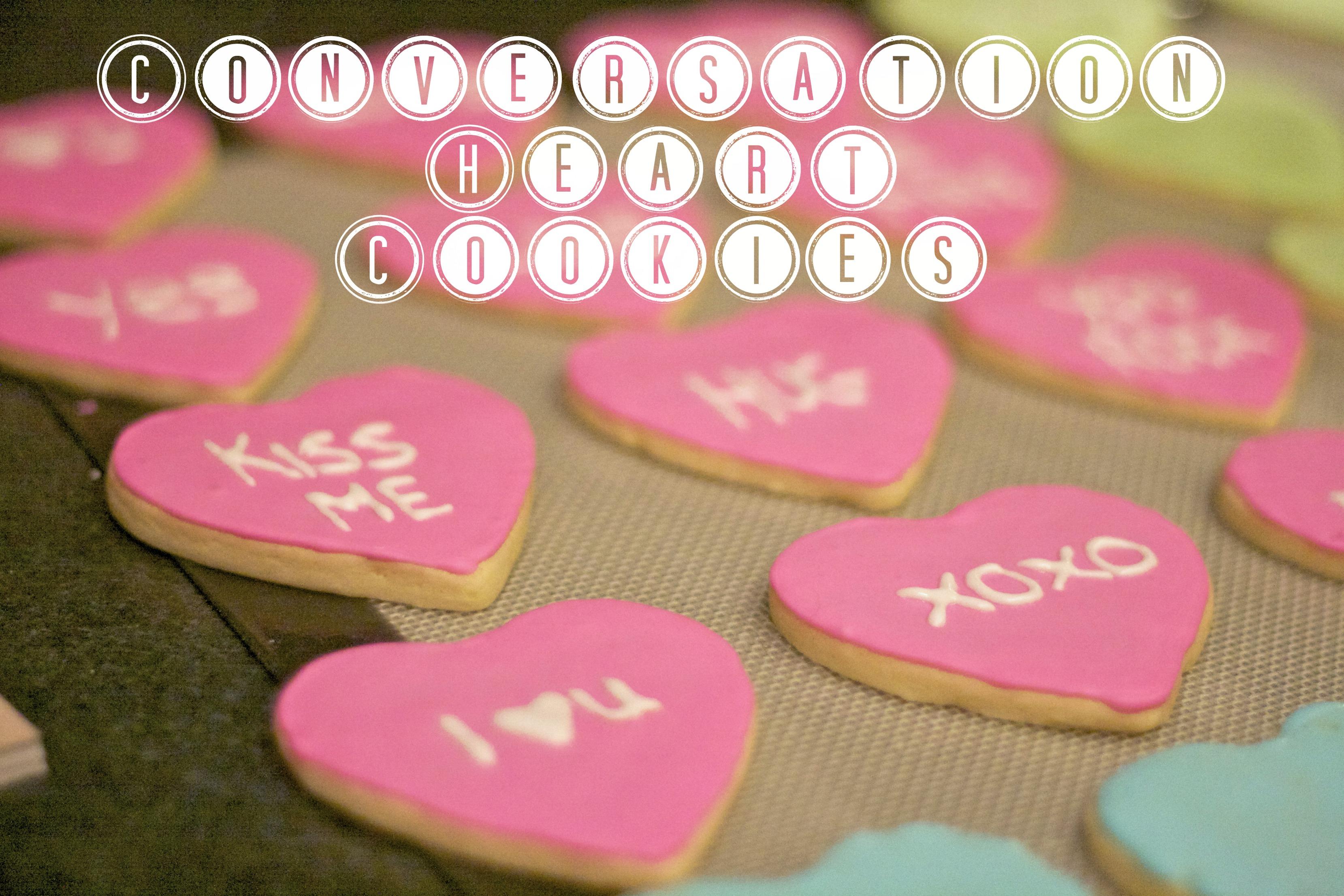Conversation Heart Cookies | Simply Social Blog